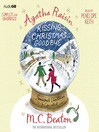 Agatha Raisin and Kissing Christmas Goodbye (MP3)